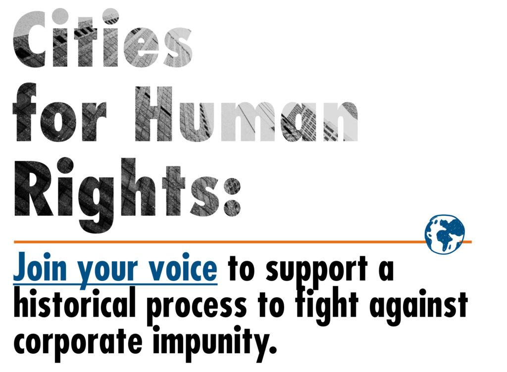 Apoye el Tratado Vinculante sobre Empresas y Derechos Humanos